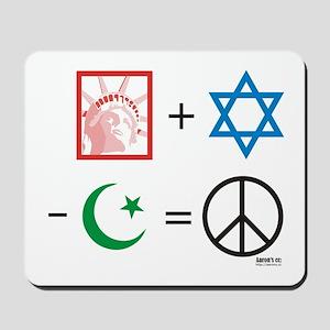 USA + Israel - Islam = Peace Mousepad