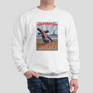 Corporatism Sweatshirt