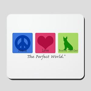 Peace Love Boston Terrier Mousepad