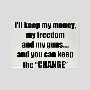 I'll Keep My Freedom Rectangle Magnet