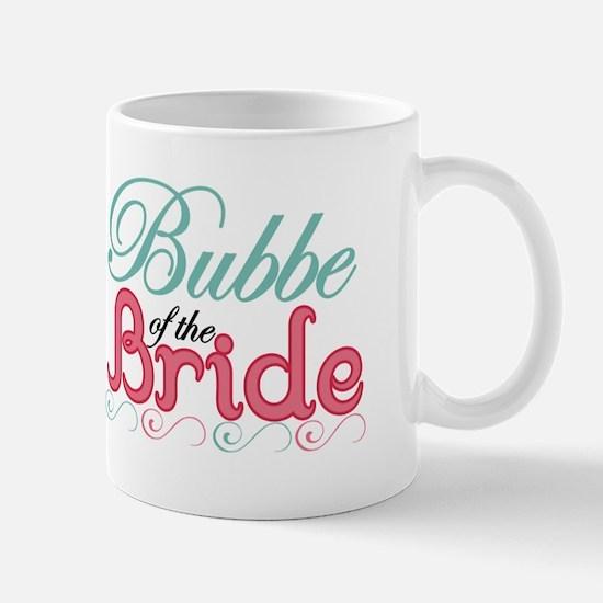 Bubbe of the Bride Mug