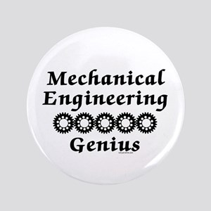 "Mechanical Engineering Genius 3.5"" Button"