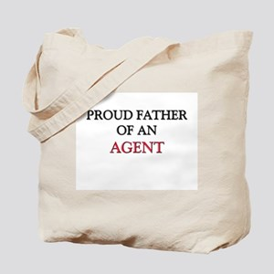 Proud Father Of An AGENT Tote Bag