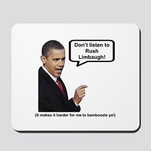 """Don't Listen To Rush"" Mousepad"