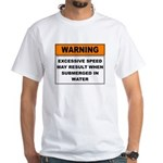 Excessive Speed White T-Shirt