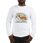 If It's Not a Corgi Long Sleeve T-Shirt