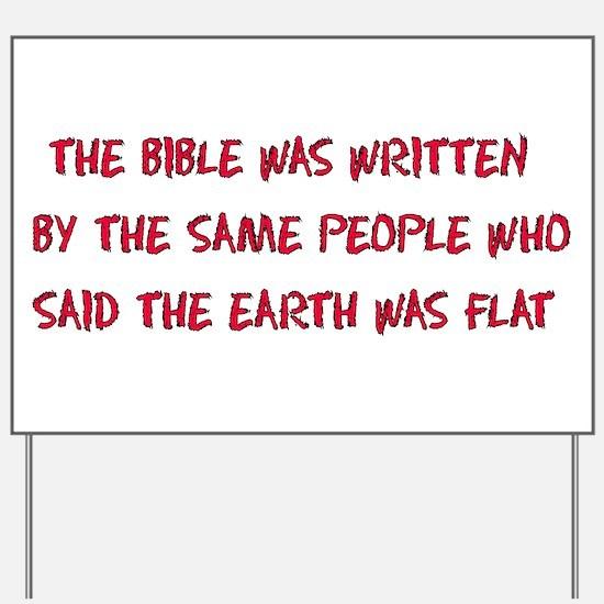 Flat Earth Historians Yard Sign