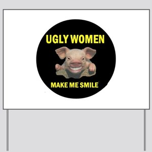 SMILING PIG Yard Sign