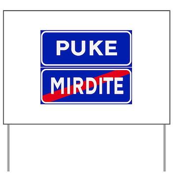 Puke, Albania Yard Sign