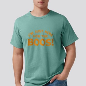 Here For The Boos T-Shirt