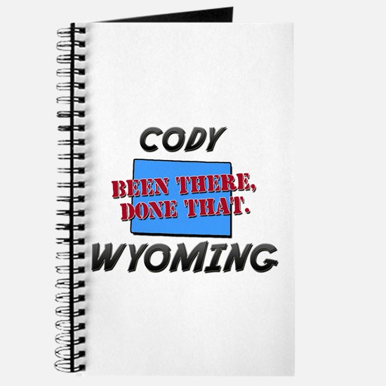 cody wyoming - been there, done that Journal