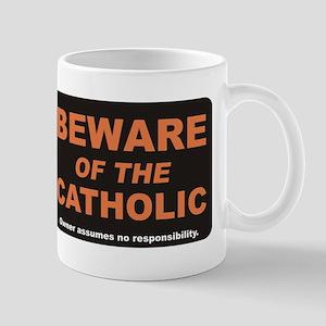 Beware / Catholic Mug