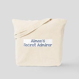 Aimees secret admirer Tote Bag