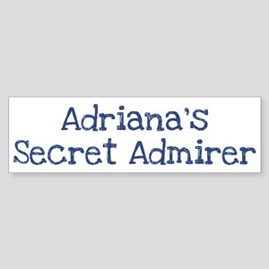 Adrianas secret admirer Bumper Sticker