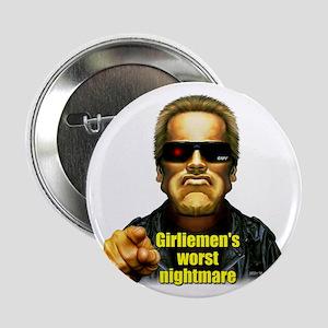 """Girliemen's Worst Nightmare 2.25"""" Button (10 pack)"""