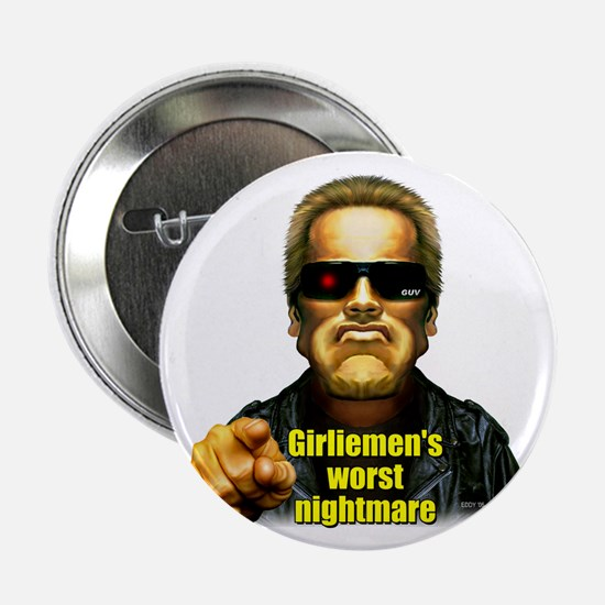 "Girliemen's Worst Nightmare 2.25"" Button (10 pack)"