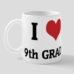 I Love 9th Grade Mug