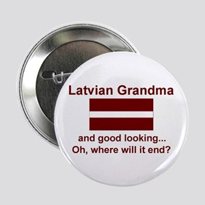 "Good Looking Latvian Grandma 2.25"" Button"