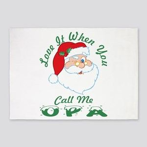 Love It When You Call Me Opa Santa 5'x7'Area Rug