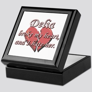 Delia broke my heart and I hate her Keepsake Box