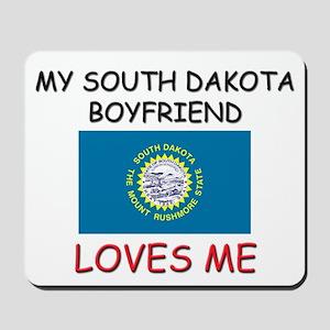 My South Dakota Boyfriend Loves Me Mousepad