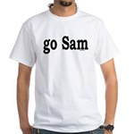 go Sam White T-Shirt