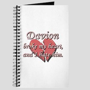 Davion broke my heart and I hate him Journal