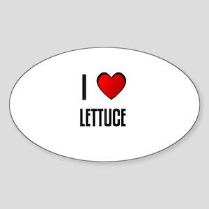 I LOVE LETTUCE Oval Sticker