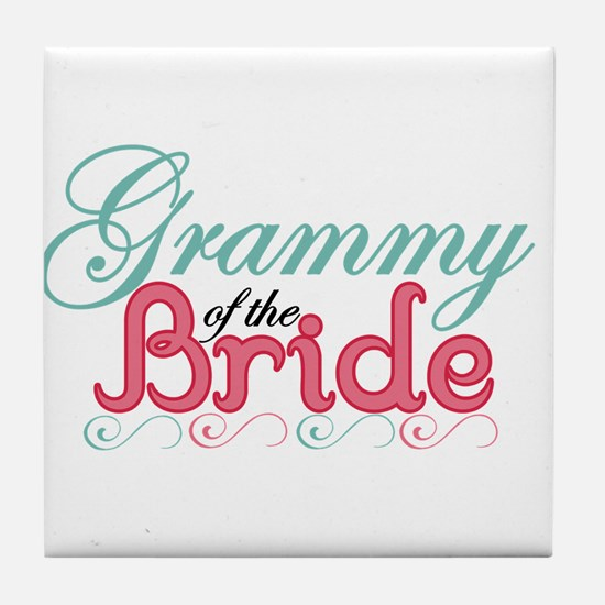 Grammy of the Bride Tile Coaster