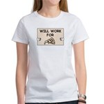 WILL WORK FOR PIZZA Women's T-Shirt