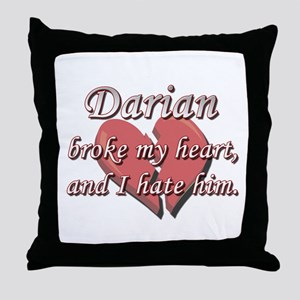 Darian broke my heart and I hate him Throw Pillow