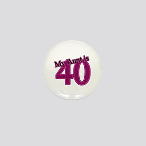 Aunt's 40th Birthday Mini Button