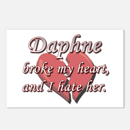 Daphne broke my heart and I hate her Postcards (Pa