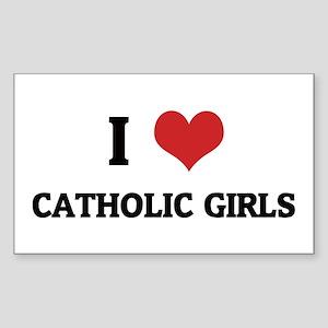 I Love Catholic Girls Rectangle Sticker