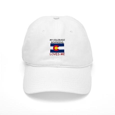 My Colorado Boyfriend Loves Me Cap