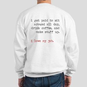 writer. (with back) Sweatshirt