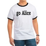 go Alice Ringer T