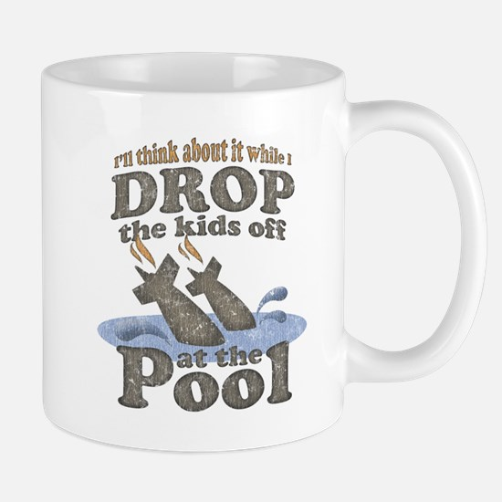 Drop the Kids Off Mug