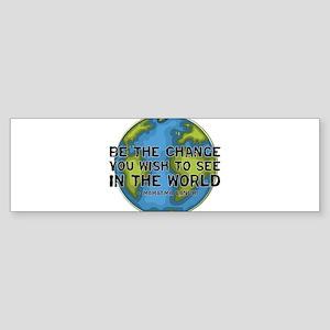 Gandhi - Earth - Change Bumper Sticker