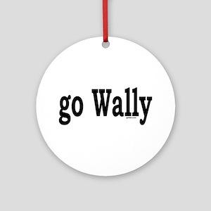go Wally Ornament (Round)