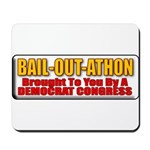 Bail-Out-Athon Mousepad