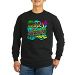 Totally Awesome! Long Sleeve Dark T-Shirt