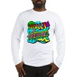 Totally Awesome! Long Sleeve T-Shirt