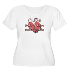 Cullen broke my heart and I hate him T-Shirt