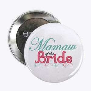 """MaMaw of the Bride 2.25"""" Button"""