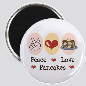Peace Love Pancakes Magnet
