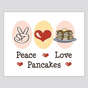 Peace Love Pancakes Small Poster