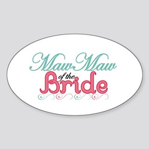 MawMaw of the Bride Oval Sticker