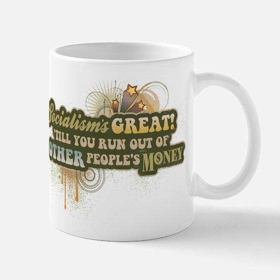 Socialism's Great! Mug