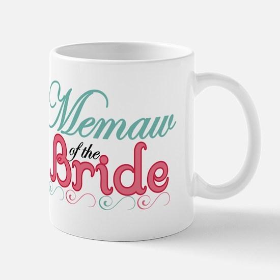 Memaw of the Bride Mug